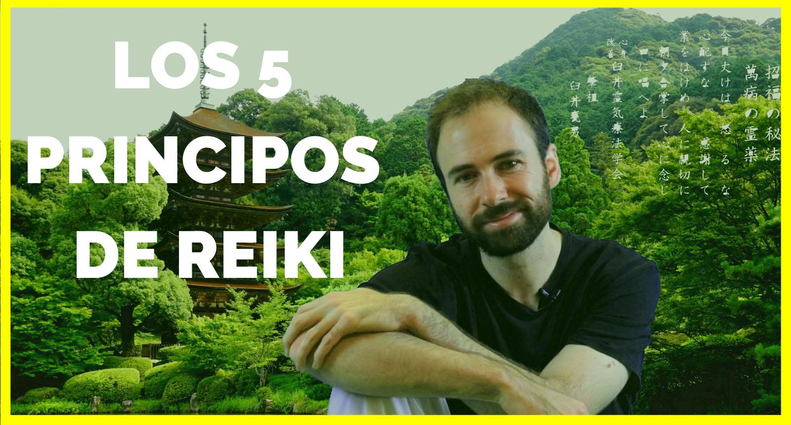 Los 5 principios de REIKI