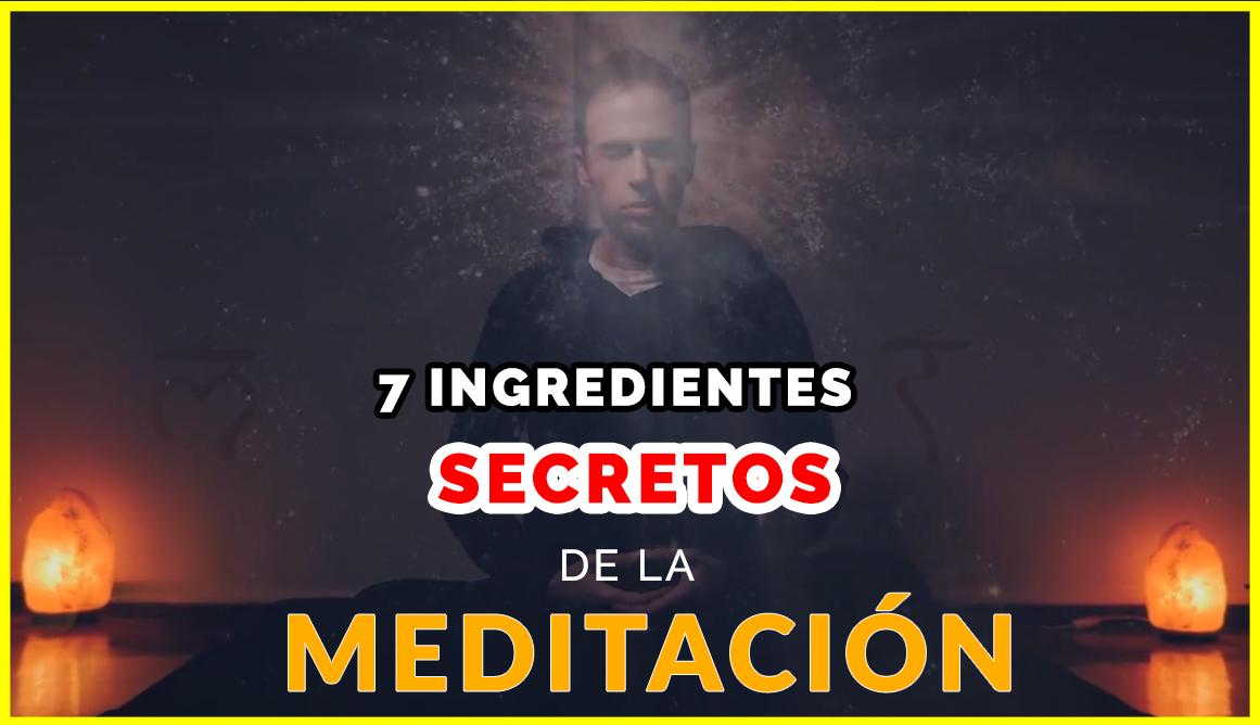 7 Secretos de la Meditación
